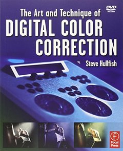 The Art and Technique of Digital Color Correction (Paperback)-cover