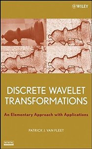 Discrete Wavelet Transformations: An Elementary Approach with Applications (Hardcover)-cover
