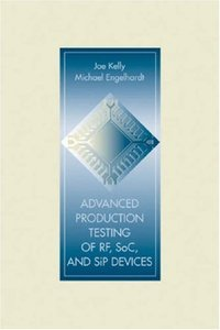 Advanced Production Testing of RF, SoC, and SiP Devices-cover