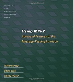 Using MPI-2: Advanced Features of the Message Passing Interface-cover