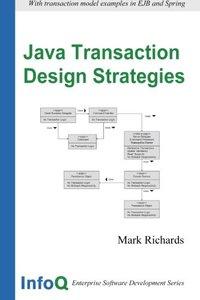 Java Transaction Design Strategies (Paperback)