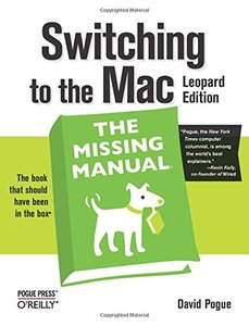 Switching to the Mac: The Missing Manual, Leopard Edition (Paperback)-cover