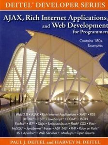 AJAX, Rich Internet Applications, and Web Development for Programmers-cover