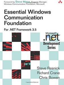 Essential Windows Communication Foundation (WCF): For .NET Framework 3.5-cover