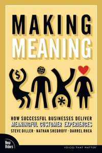 Making Meaning: How Successful Businesses Deliver Meaningful Customer Experiences-cover