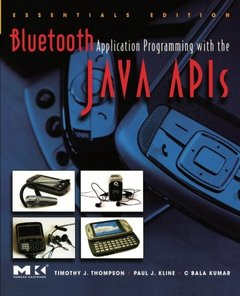 Bluetooth Application Programming with the Java APIs Essentials Edition-cover