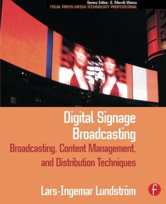 Digital Signage Broadcasting: Content Management and Distribution Techniques (Paperback)-cover
