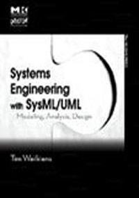 Systems Engineering with SysML/UML: Modeling, Analysis, Design (Paperback)