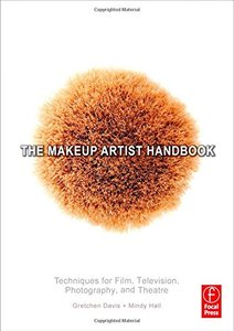 The Makeup Artist Handbook: Techniques for Film, Television, Photography, and Theatre (Paperback)-cover