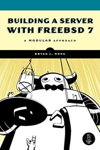 Building a Server with FreeBSD 7-cover