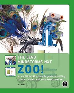 The LEGO MINDSTORMS NXT Zoo! : A Kid-Friendly Guide to Building Animals with the NXT Robotics System (Paperback)-cover