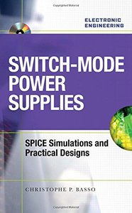 Switch-Mode Power Supplies Spice Simulations and Practical Designs-cover