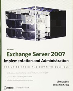 Microsoft Exchange Server 2007: Implementation and Administration (Paperback)-cover