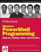 Professional Windows PowerShell Programming: Snapins, Cmdlets, Hosts and Providers (Paperback)-cover