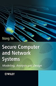 Secure Computer and Network Systems: Modeling, Analysis and Design(Hardcover)-cover