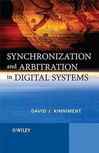 Synchronization and Arbitration in Digital Systems (Hardcover)-cover