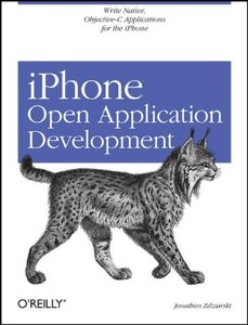 iPhone Open Application Development: Write Native Objective-C Applications for the iPhone (Paperback)-cover