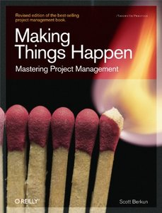 Making Things Happen: Mastering Project Management (Paperback)-cover