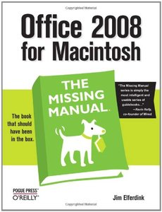 Office 2008 for Macintosh: The Missing Manual, 4/e (Paperback)-cover