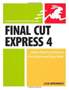Final Cut Express 4: Visual QuickStart Guide-cover