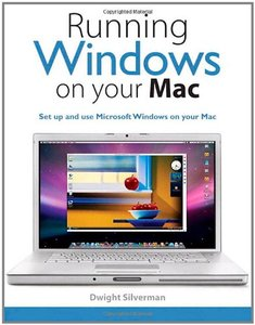 Running Windows on Your Mac-cover