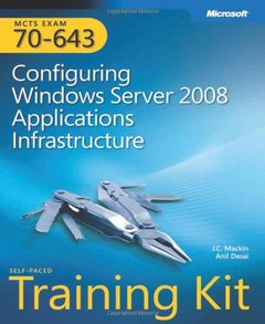 MCTS Self-Paced Training Kit (Exam 70-643): Configuring Windows Server 2008 Application Platform (Hardcover)-cover