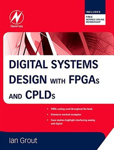 Digital Systems Design with FPGAs and CPLDs-cover