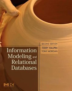 Information Modeling and Relational Databases, 2/e (Hardcover)