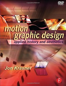 Motion Graphic Design: Applied History and Aesthetics, 2/e (Paperback)-cover