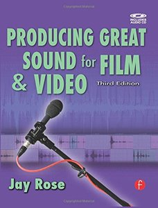Producing Great Sound for Film and Video, 3/e (Paperback)-cover
