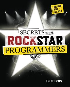 Secrets of the Rock Star Programmers: Riding the IT Crest-cover