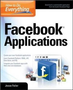 How to Do Everything: Facebook Applications (Paperback)-cover
