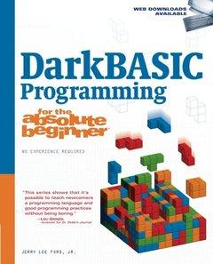 DarkBASIC Programming for the Absolute Beginner (Paperback)-cover