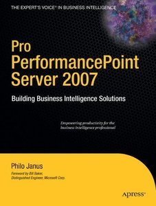 Pro PerformancePoint Server 2007: Building Business Intelligence Solutions-cover
