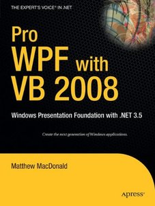 Pro WPF with VB 2008: Windows Presentation Foundation with .NET 3.5-cover