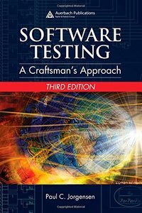 Software Testing: A Craftsman's Approach, 3/e (Hardcover)-cover