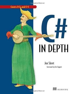 C# in Depth: What you need to master C# 2 and 3-cover