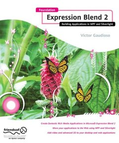 Foundation Expression Blend 2: Building Applications in WPF and Silverlight (Paperback)-cover
