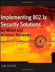 Implementing 802.1X Security Solutions for Wired and Wireless Networks-cover