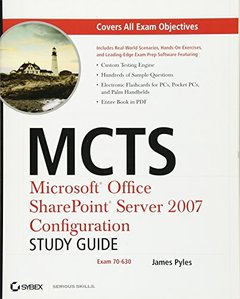 MCTS: Microsoft Office SharePoint Server 2007 Configuration Study Guide: Exam 70-630-cover