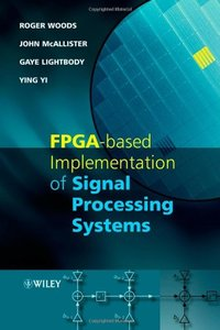 FPGA-based Implementation of Signal Processing Systems (Hardcover)-cover