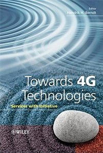 Towards 4G Technologies: Services with Initiative-cover