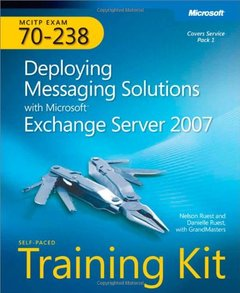 MCITP Self-Paced Training Kit (Exam 70-238): Deploying Messaging Solutions with Microsoft Exchange Server 2007-cover
