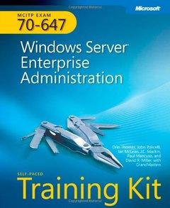MCITP Self-Paced Training Kit (Exam 70-647): Windows Server Enterprise Administration-cover