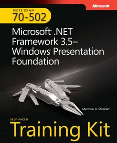 MCTS Self-Paced Training Kit (Exam 70-502): Microsoft .NET Framework 3.5 Windows Presentation Foundation-cover