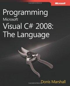 Programming Microsoft Visual C# 2008: The Language, 2/e (Paperback)-cover