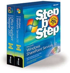The Microsoft SharePoint Step by Step Kit: Microsoft Windows SharePoint Services 3.0 Step by Step and Microsoft Office SharePoint Designer 2007-cover