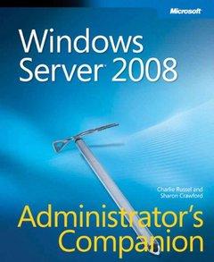 Windows Server 2008 Administrator's Companion (Hardcover)-cover