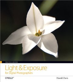 Practical Artistry: Light & Exposure for Digital Photographers (Paperback)-cover