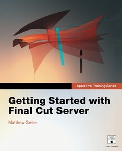 Apple Pro Training Series: Getting Started with Final Cut Server-cover